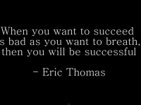 How badly do you want to succeed?